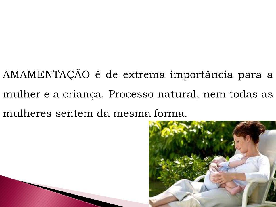 AMAMENTAÇÃO é de extrema importância para a mulher e a criança.