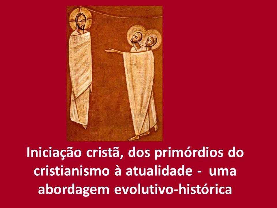 Iniciação cristã – do que estamos falando.