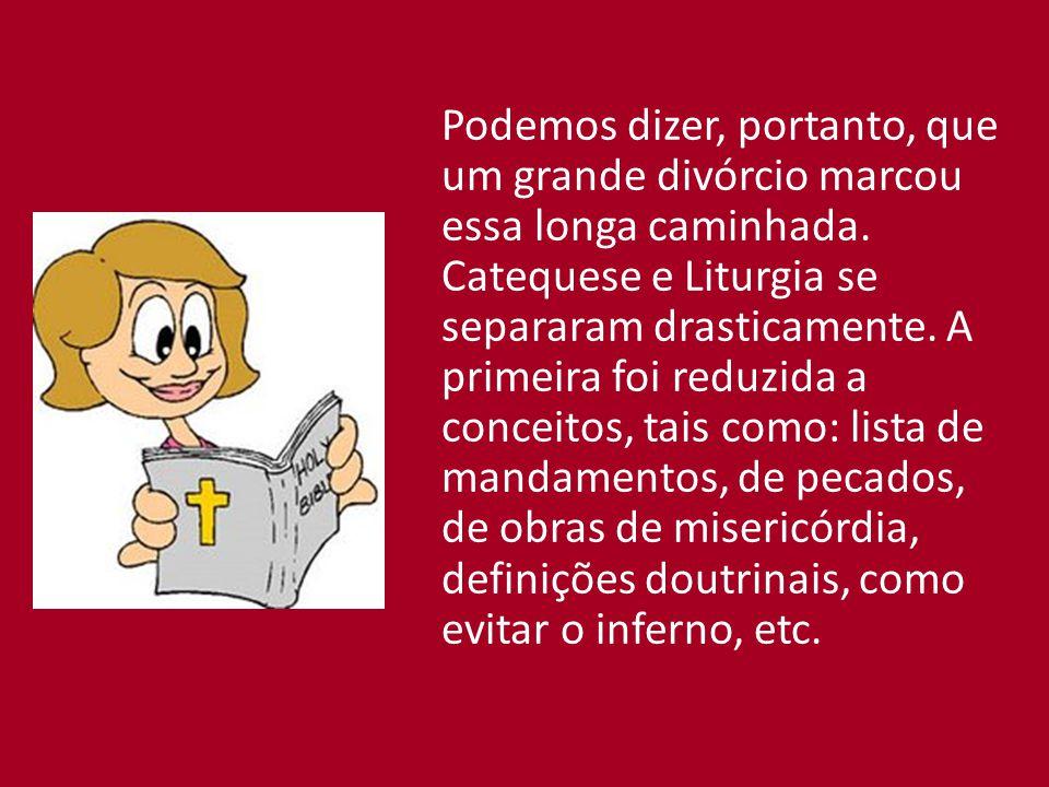 A Liturgia, por sua vez, transformou-se, para o povo, numa grande farmácia, tendo os sacramentos como remédios e os padres como médicos credenciados para a função.