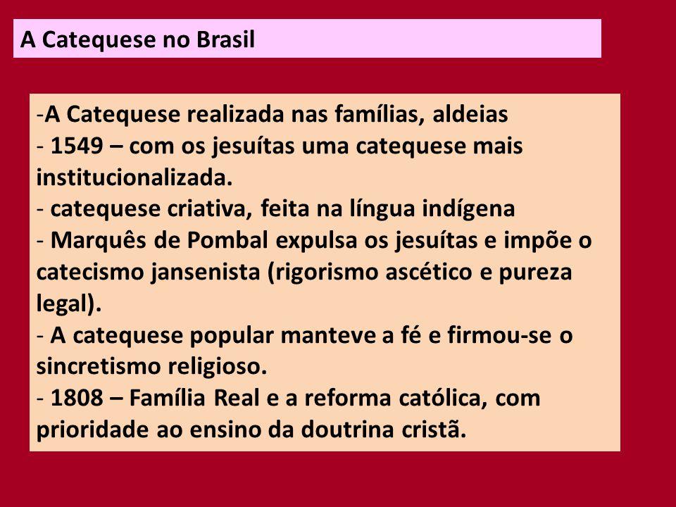 A Catequese no Brasil - 1903 – Divulgação do Catecismo da Doutrina Cristã.