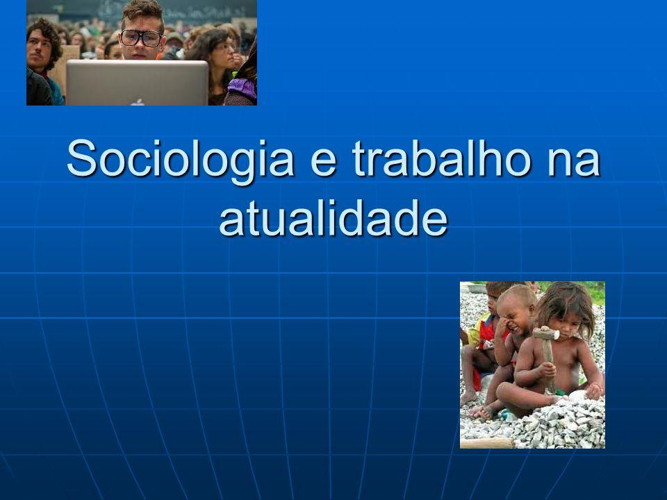 Modernidade (séc.XV até XX) Cria uma sociedade que se expressa no conjunto da vida social.