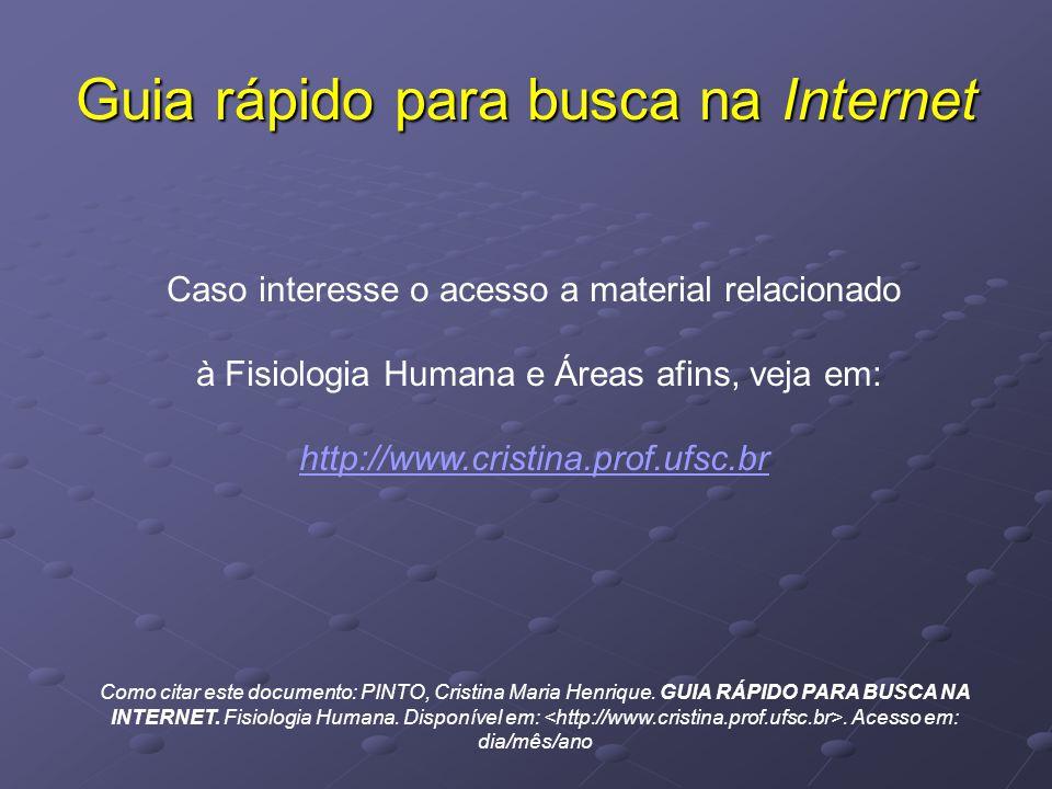 Caso interesse o acesso a material relacionado à Fisiologia Humana e Áreas afins, veja em: http://www.cristina.prof.ufsc.br Como citar este documento: