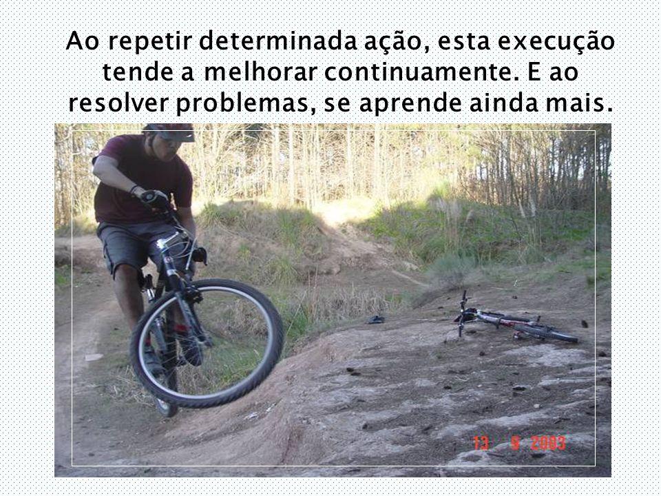 Ao repetir determinada ação, esta execução tende a melhorar continuamente.