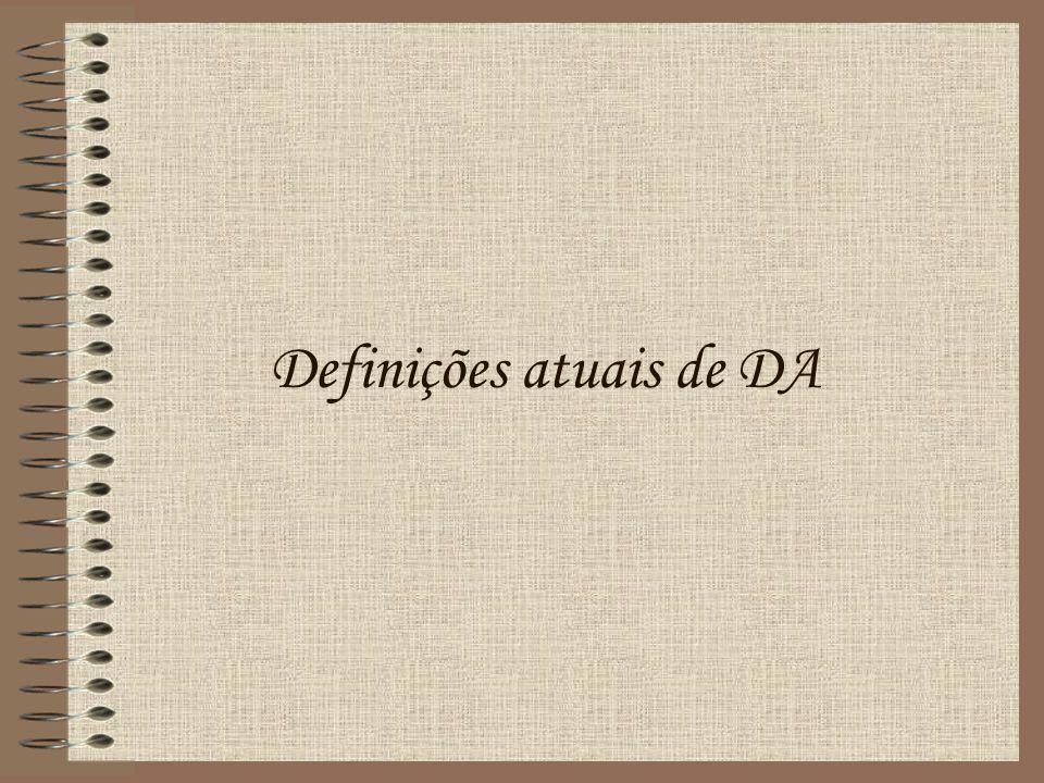 Definições atuais de DA