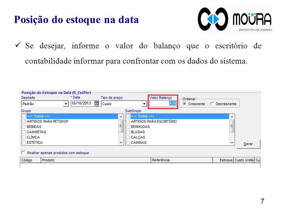 7 Se desejar, informe o valor do balanço que o escritório de contabilidade informar para confrontar com os dados do sistema.