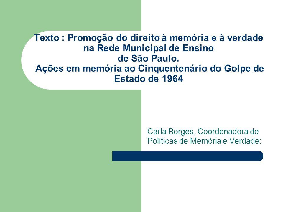 Texto : Promoção do direito à memória e à verdade na Rede Municipal de Ensino de São Paulo.