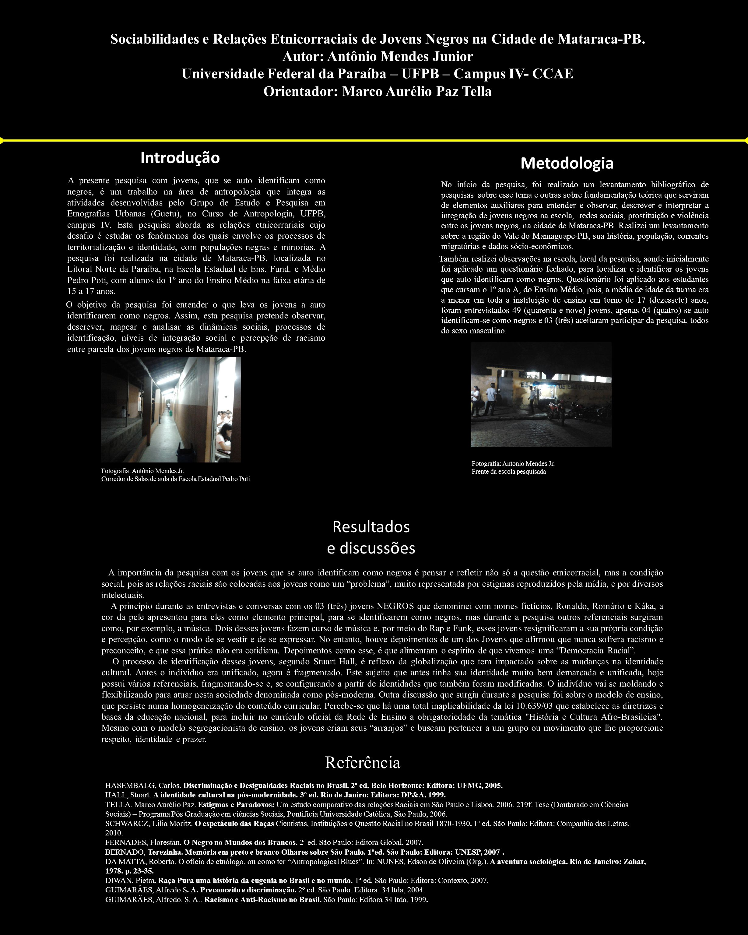 Sociabilidades e Relações Etnicorraciais de Jovens Negros na Cidade de Mataraca-PB. Autor: Antônio Mendes Junior Universidade Federal da Paraíba – UFP