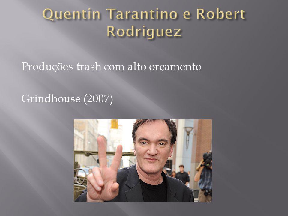 Produções trash com alto orçamento Grindhouse (2007)