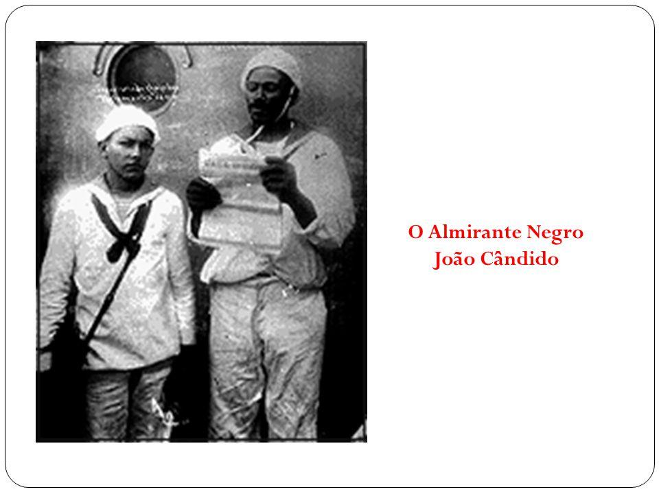 O Almirante Negro João Cândido