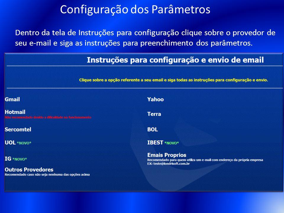 Dentro da tela de Instruções para configuração clique sobre o provedor de seu e-mail e siga as instruções para preenchimento dos parâmetros. Configura
