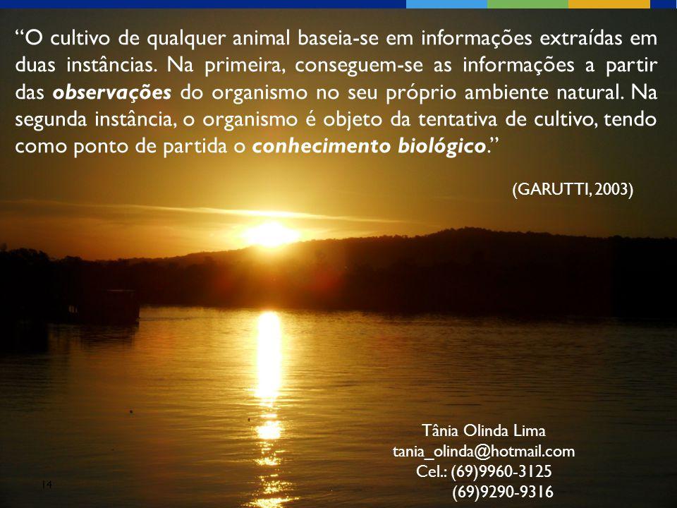 """14 """"O cultivo de qualquer animal baseia-se em informações extraídas em duas instâncias. Na primeira, conseguem-se as informações a partir das observaç"""