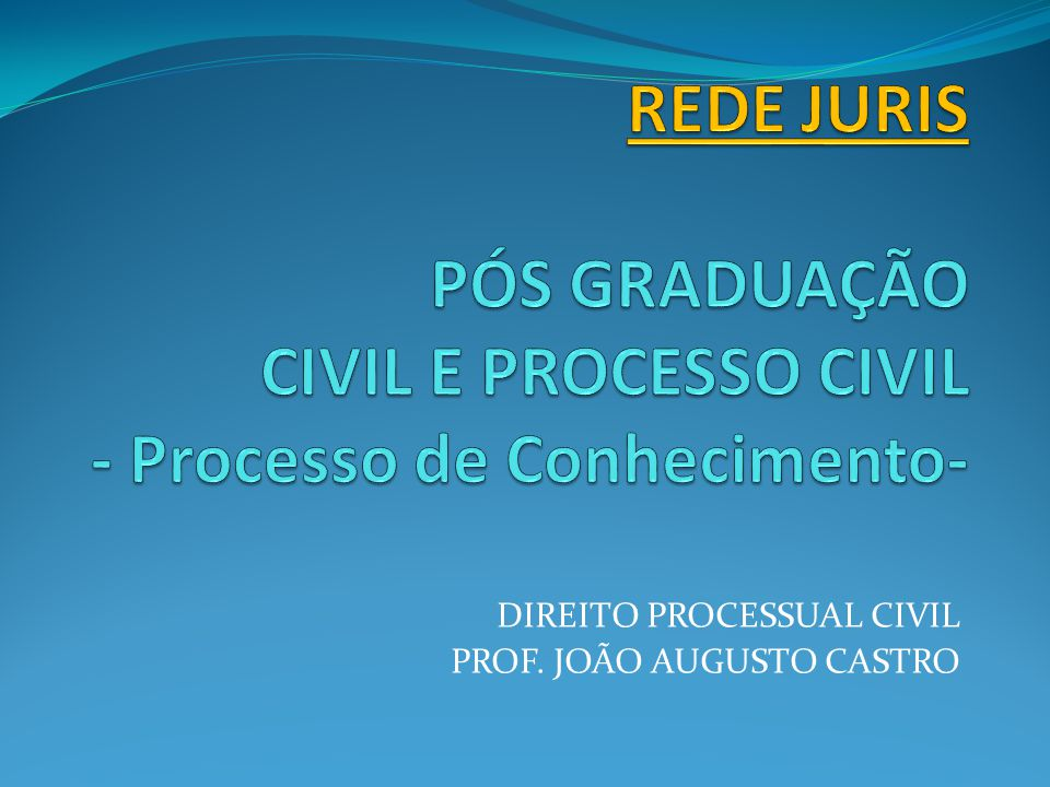 Informativo 524, STJ – 2013 DIREITO PROCESSUAL CIVIL.