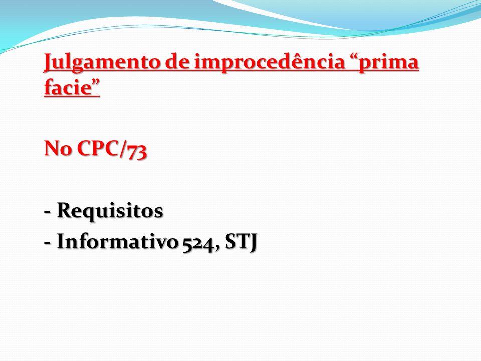 """Julgamento de improcedência """"prima facie"""" No CPC/73 - Requisitos - Informativo 524, STJ"""