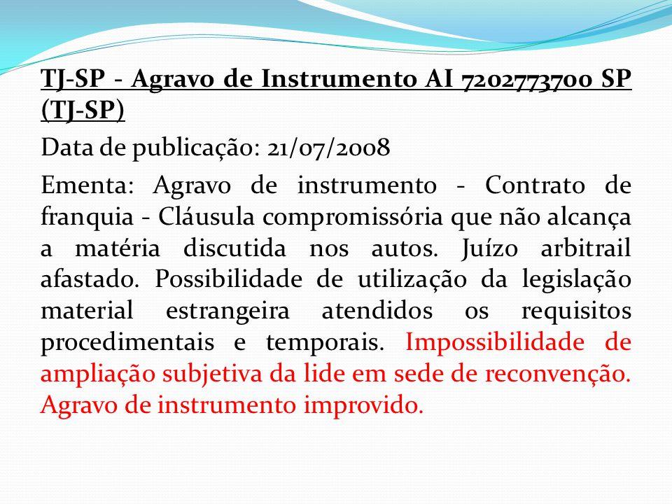 TJ-SP - Agravo de Instrumento AI 7202773700 SP (TJ-SP) Data de publicação: 21/07/2008 Ementa: Agravo de instrumento - Contrato de franquia - Cláusula