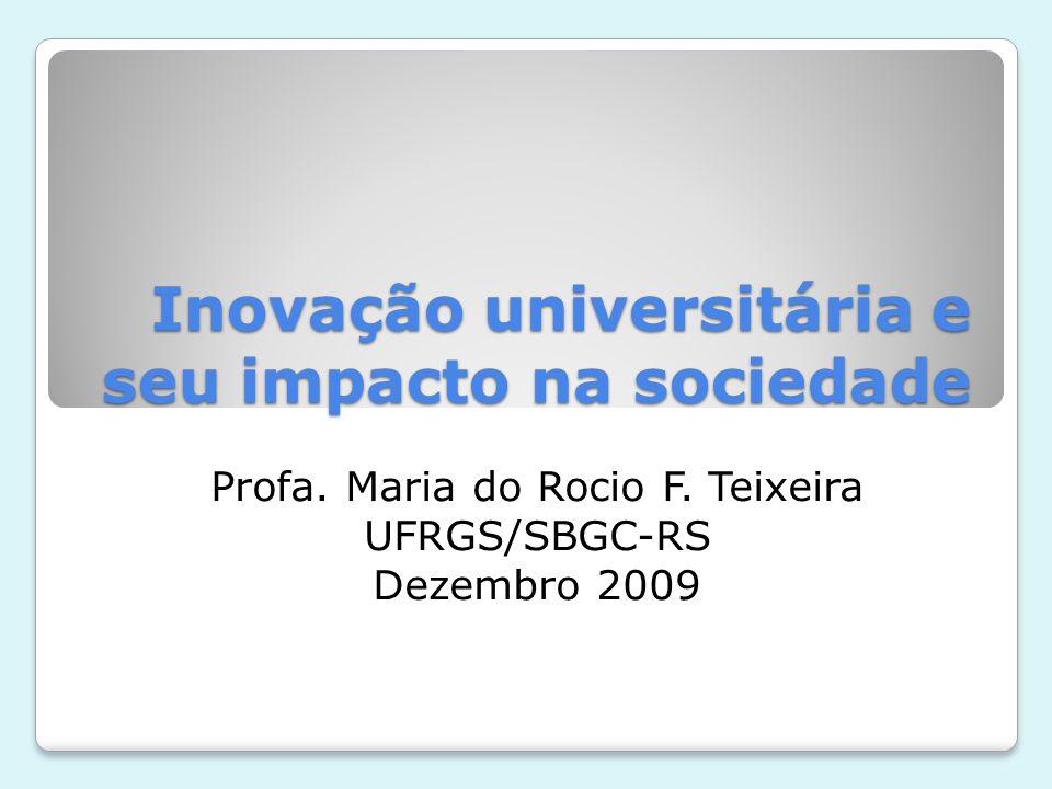 Inovação universitária e seu impacto na sociedade Profa.