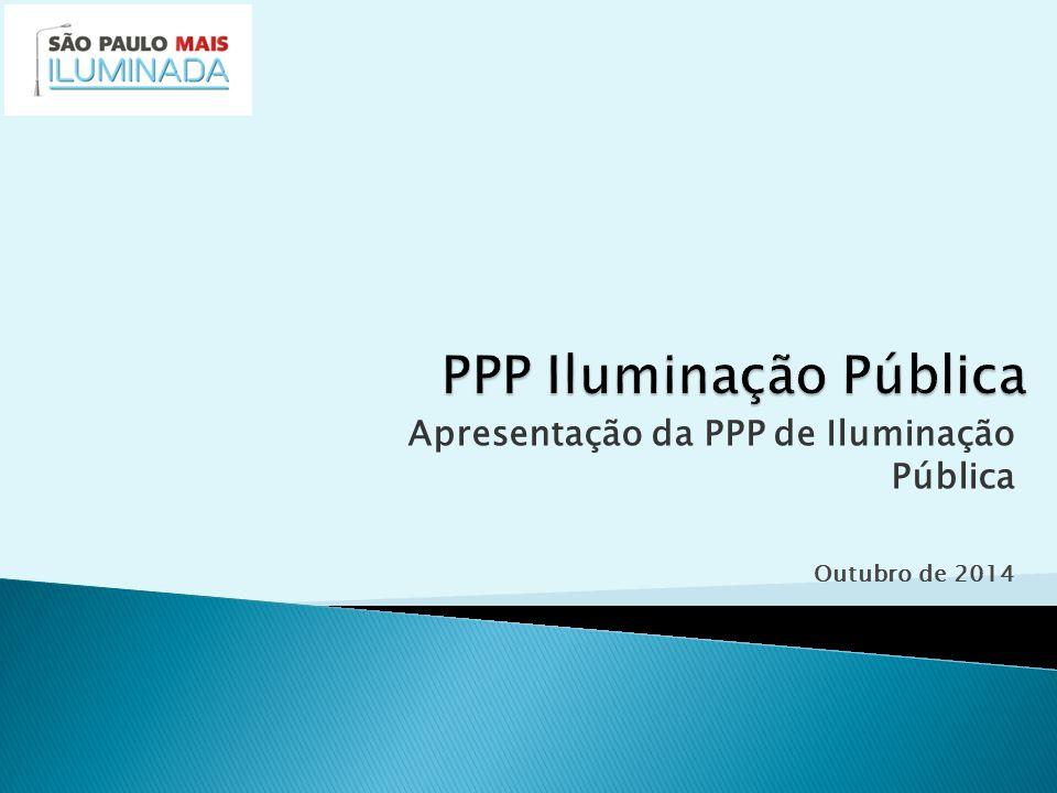 Apresentação da PPP de Iluminação Pública Outubro de 2014