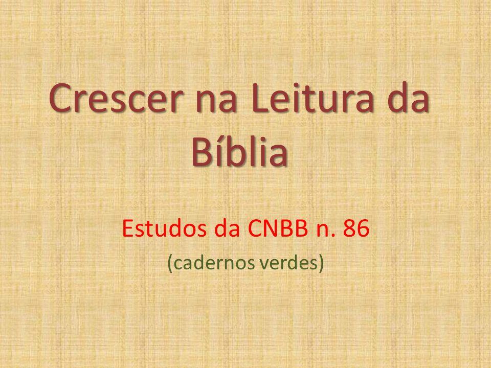 Crescer na Leitura da Bíblia Estudos da CNBB n. 86 (cadernos verdes)