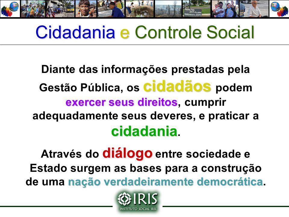 cidadãos exercer seus direitos cidadania Diante das informações prestadas pela Gestão Pública, os cidadãos podem exercer seus direitos, cumprir adequa
