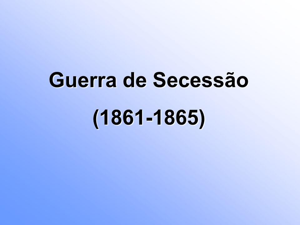 Guerra de Secessão (1861-1865)