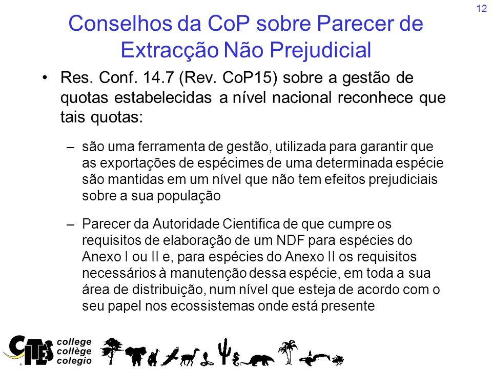 12 Conselhos da CoP sobre Parecer de Extracção Não Prejudicial Res.