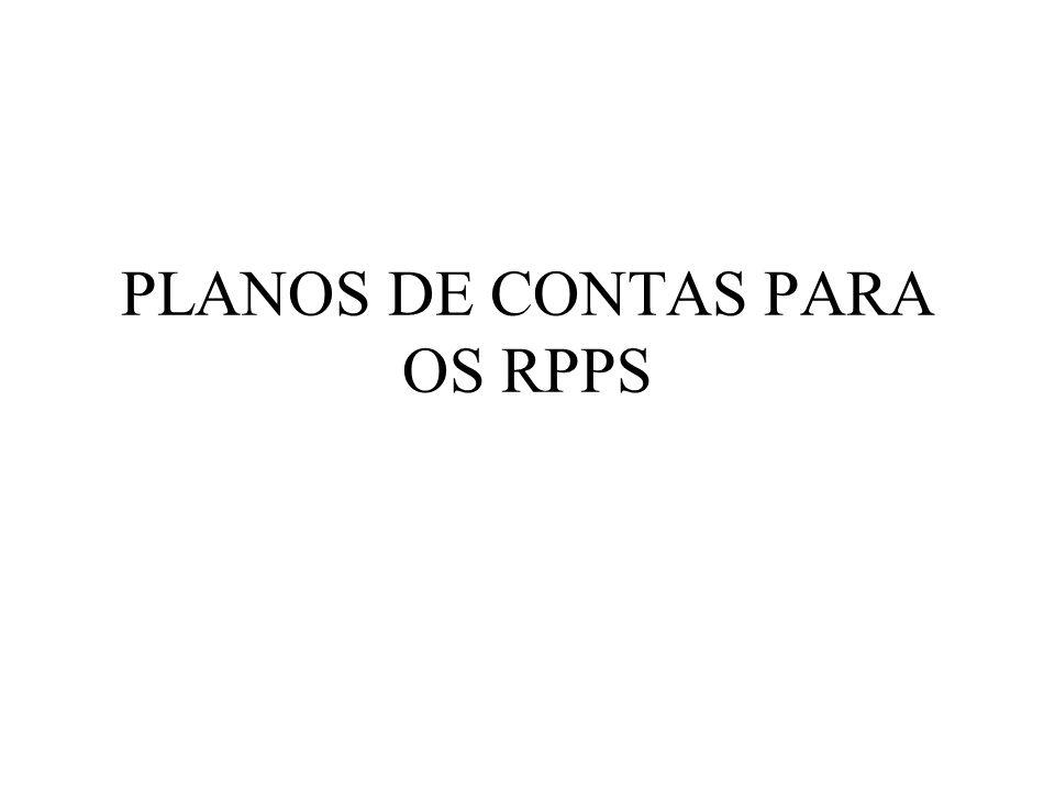 PLANOS DE CONTAS PARA OS RPPS