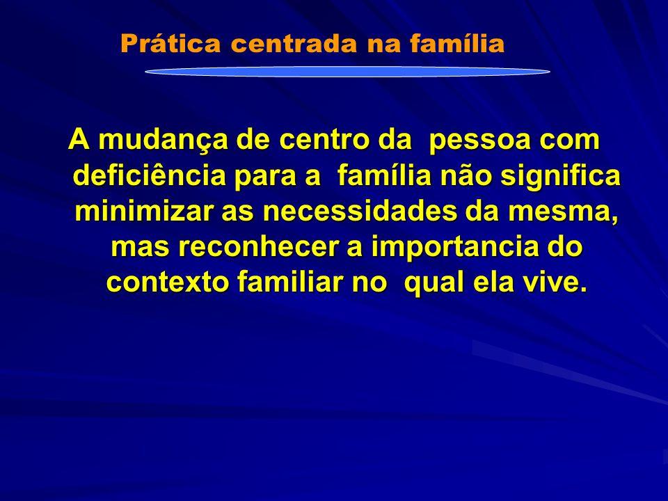 Primeira pergunta Quais necessidades tem ou tiveram como família.