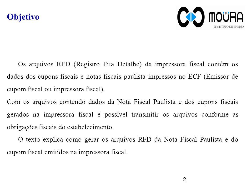 2 Objetivo Os arquivos RFD (Registro Fita Detalhe) da impressora fiscal contém os dados dos cupons fiscais e notas fiscais paulista impressos no ECF (