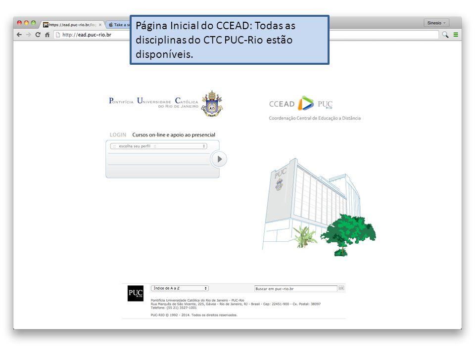 Página Inicial do CCEAD: Todas as disciplinas do CTC PUC-Rio estão disponíveis.