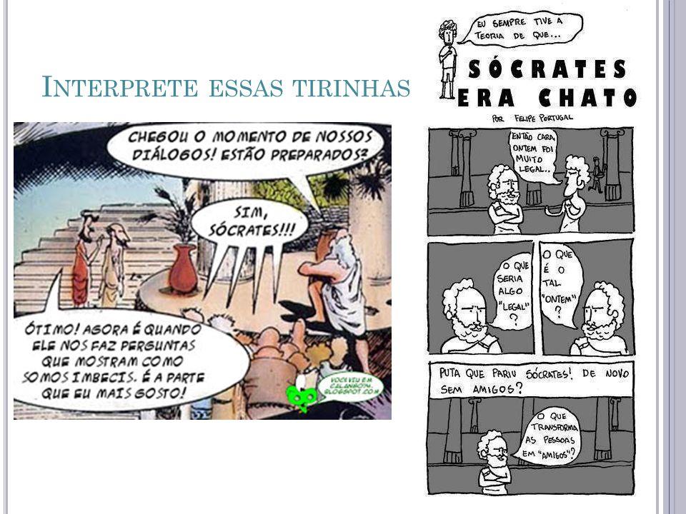 I NTERPRETE ESSAS TIRINHAS