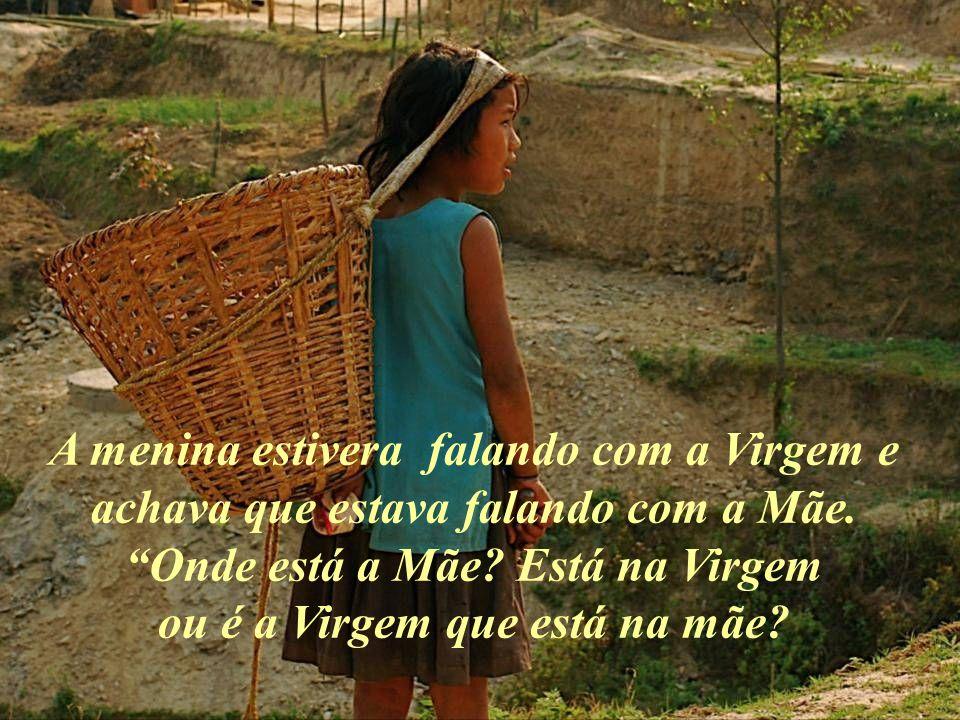 A verdade é que nosso coração precisa sempre fazer como a menina e assim poderemos estar sempre com a Virgem, con os Iniciados, com Jesus, com Buda, com os Anjos.