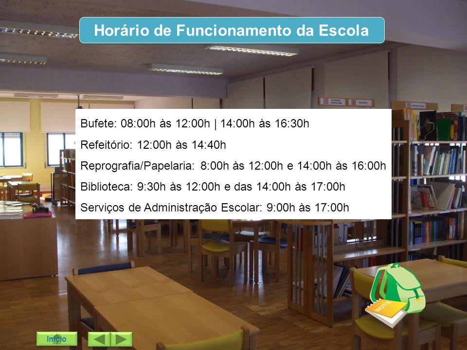 Horário de Funcionamento da Escola Bufete: 08:00h às 12:00h | 14:00h às 16:30h Refeitório: 12:00h às 14:40h Reprografia/Papelaria: 8:00h às 12:00h e 1