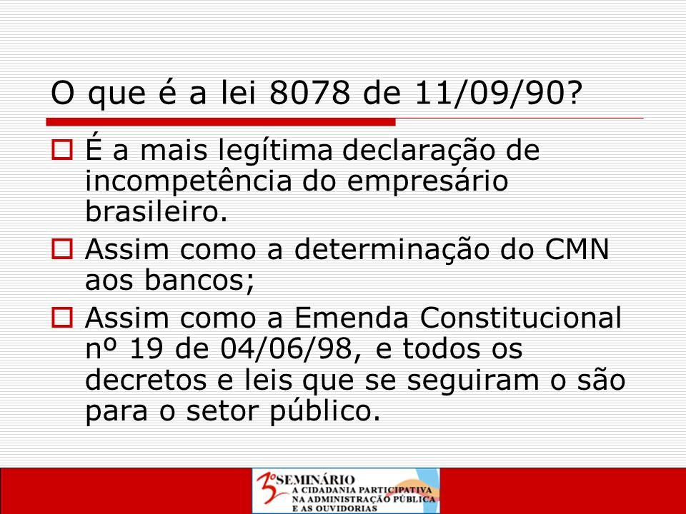 O que é a lei 8078 de 11/09/90.