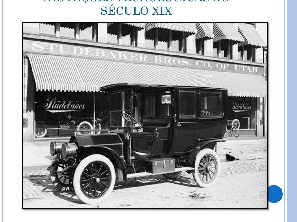 INOVAÇÕES TECNOLÓGICAS DO SÉCULO XIX