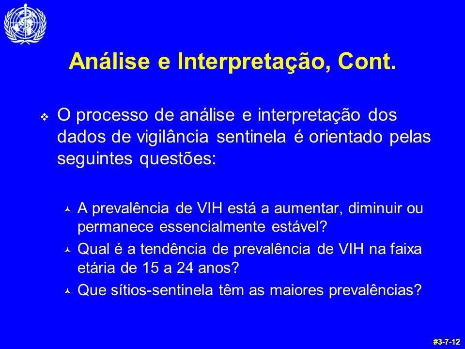 Análise e Interpretação, Cont.