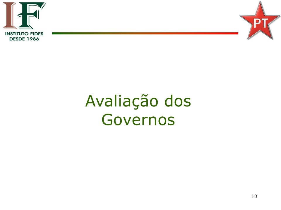 10 Avaliação dos Governos