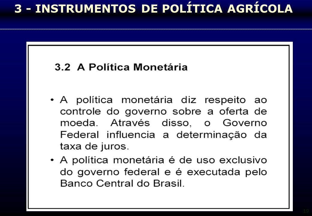19 3 - INSTRUMENTOS DE POLÍTICA AGRÍCOLA