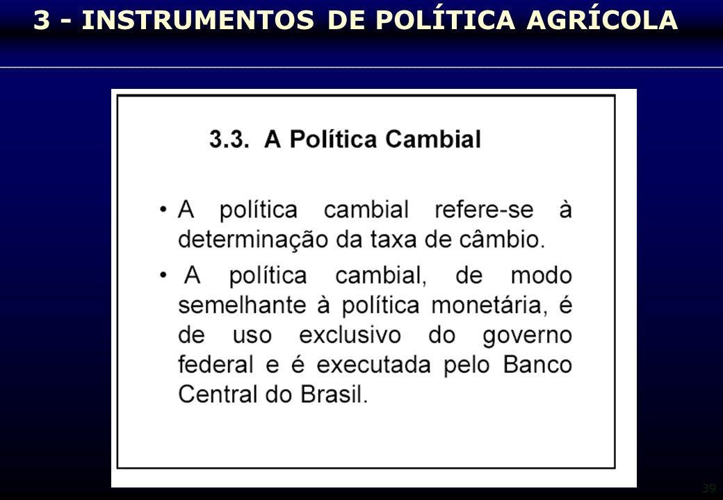 39 3 - INSTRUMENTOS DE POLÍTICA AGRÍCOLA