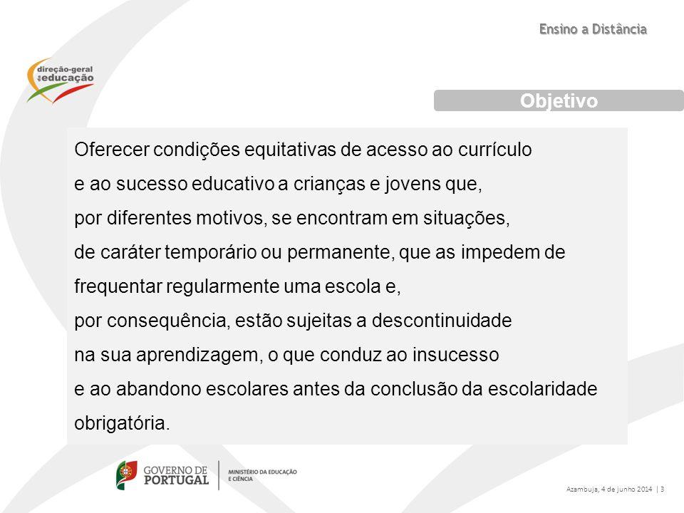 Oferecer condições equitativas de acesso ao currículo e ao sucesso educativo a crianças e jovens que, por diferentes motivos, se encontram em situaçõe