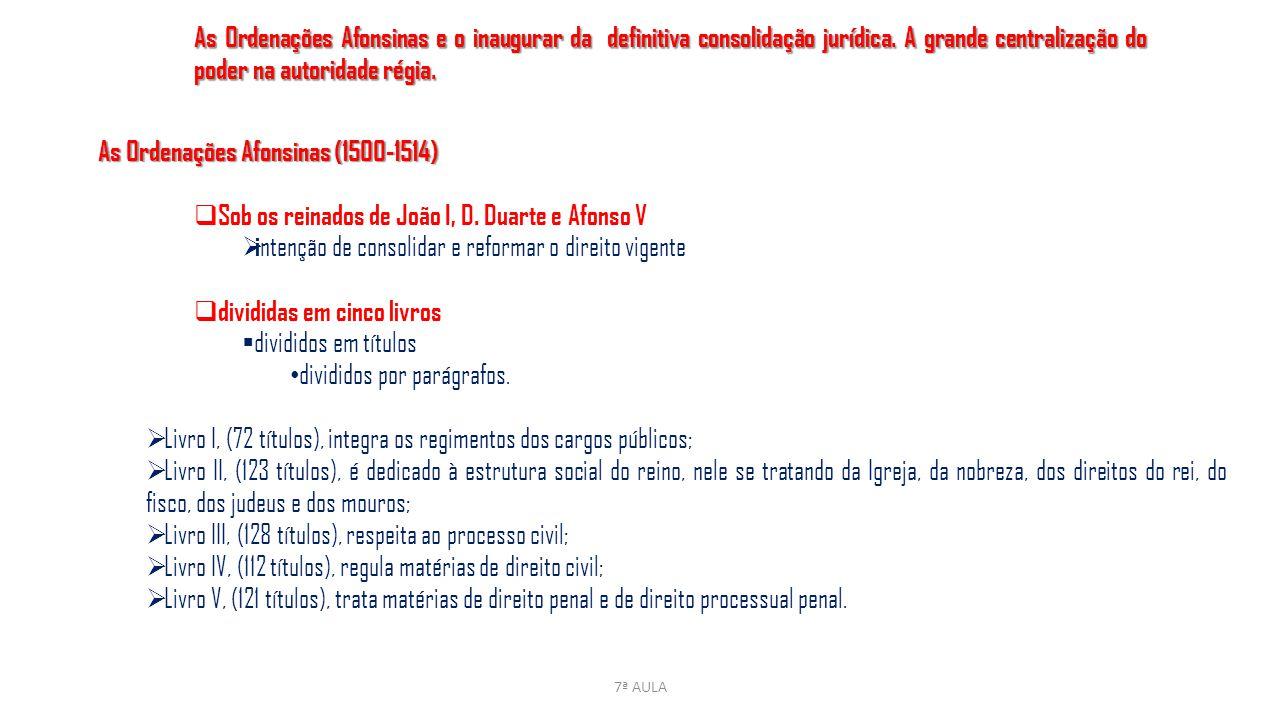 7ª AULA As Ordenações Afonsinas e o inaugurar da definitiva consolidação jurídica.