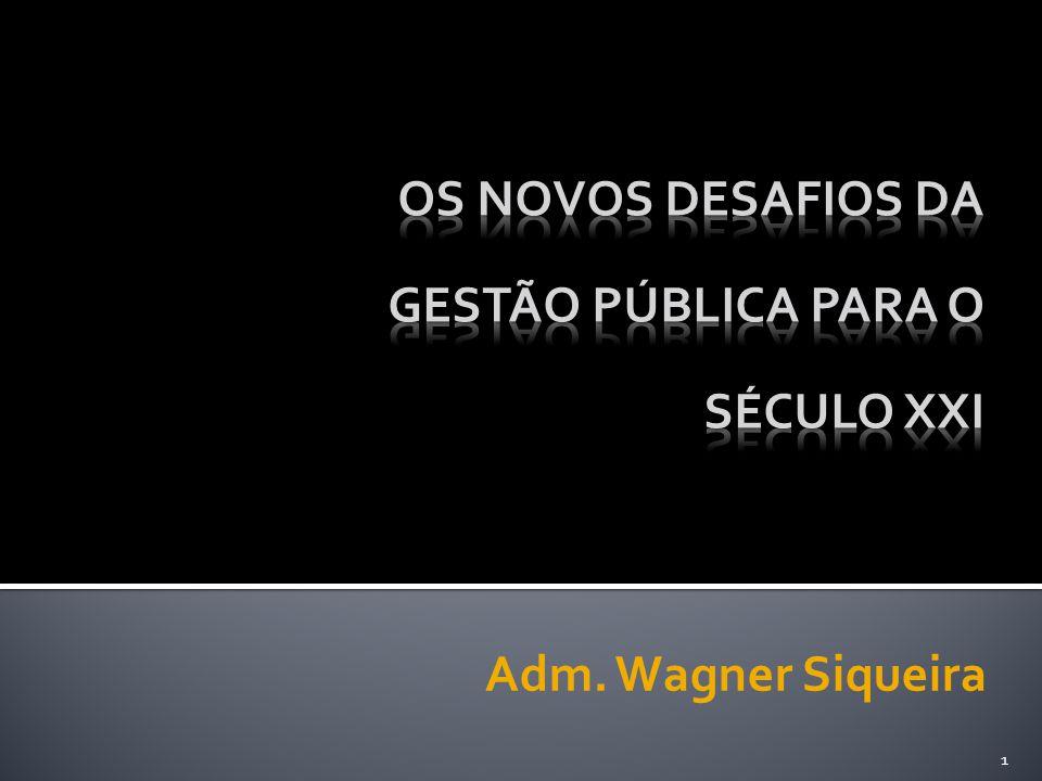 1 Adm. Wagner Siqueira