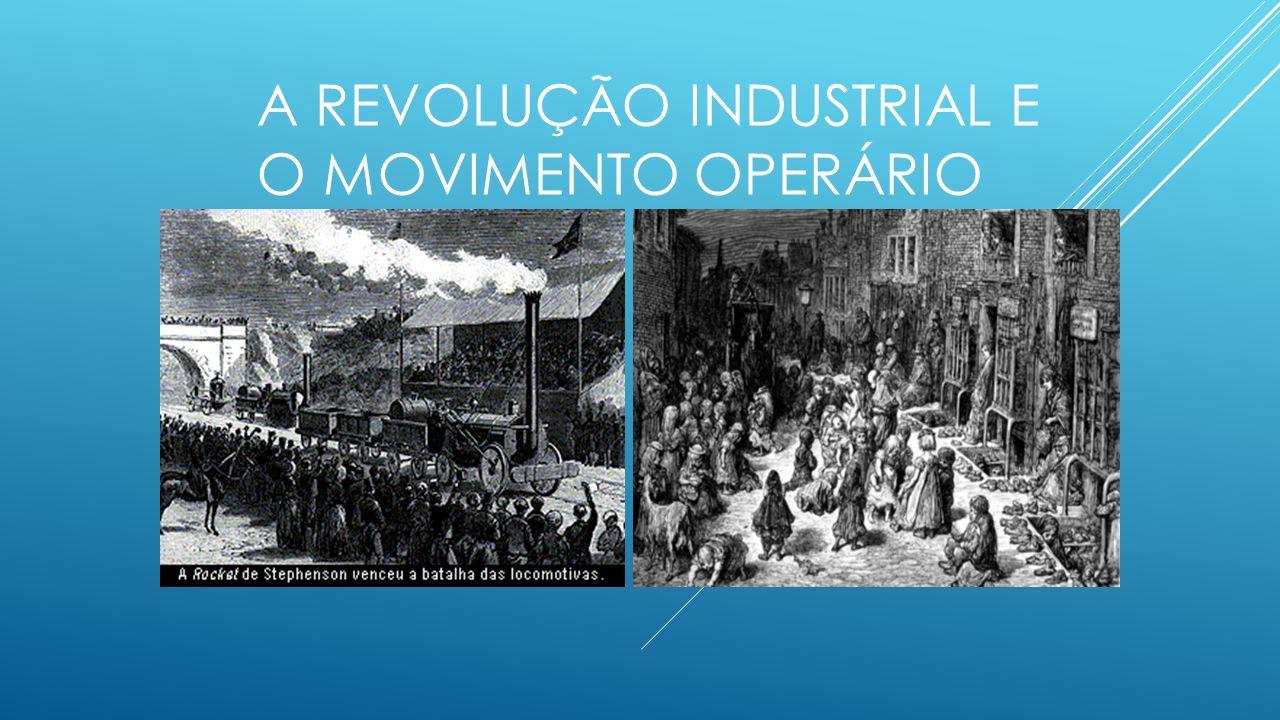 O QUE FOI A REVOLUÇÃO INDUSTRIAL .