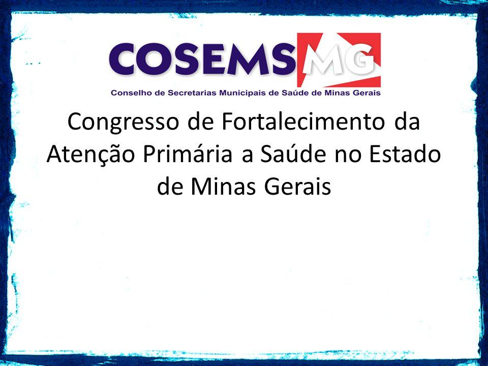 Congresso de Fortalecimento da Atenção Primária a Saúde no Estado de Minas Gerais