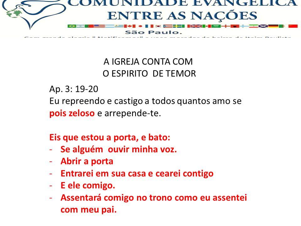 A IGREJA CONTA COM O ESPIRITO DE TEMOR Ap.
