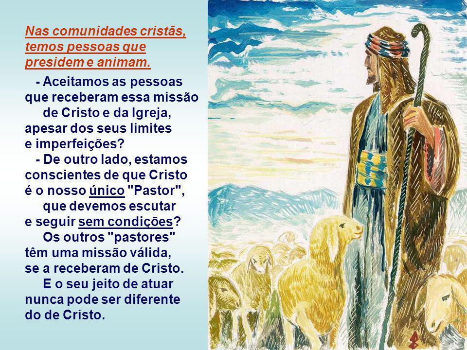 + As ovelhas devem escutar a voz do Pastor e segui-lo… Isso significa aderir a Jesus, percorrer o mesmo caminho dele, na entrega total aos projetos de