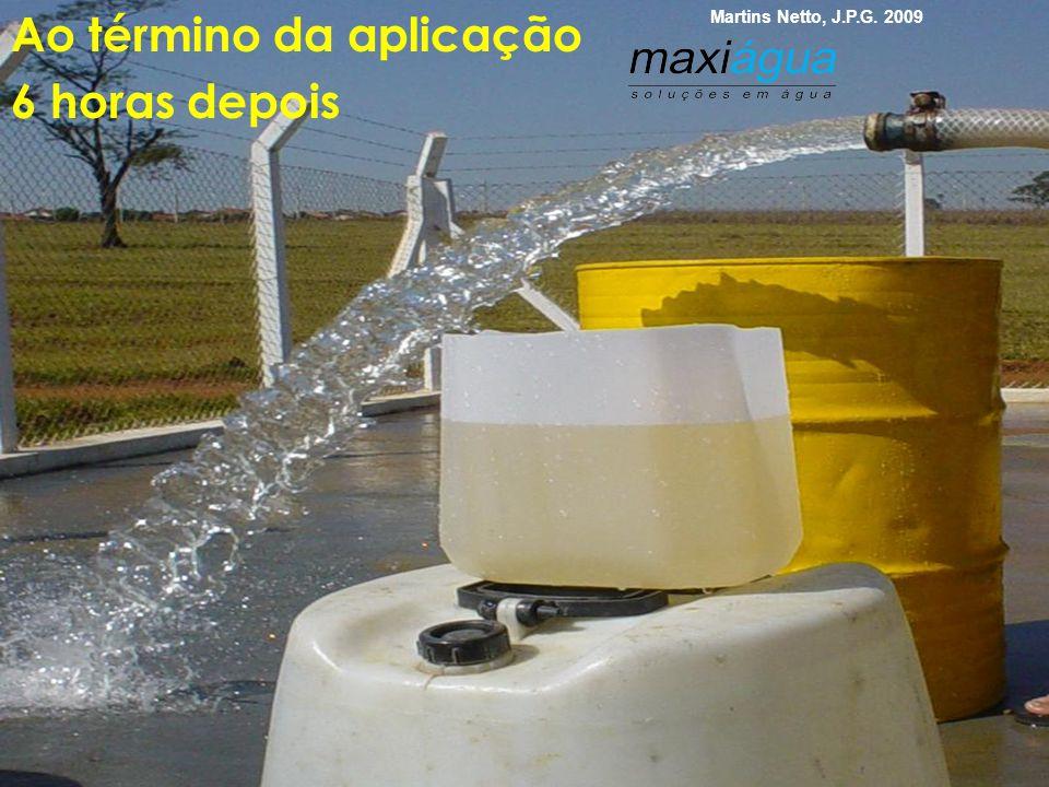 Durante uma aplicação com bomba Martins Netto, J.P.G. 2009