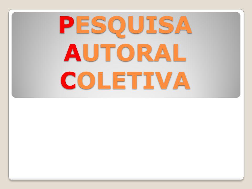 PESQUISA AUTORAL COLETIVA