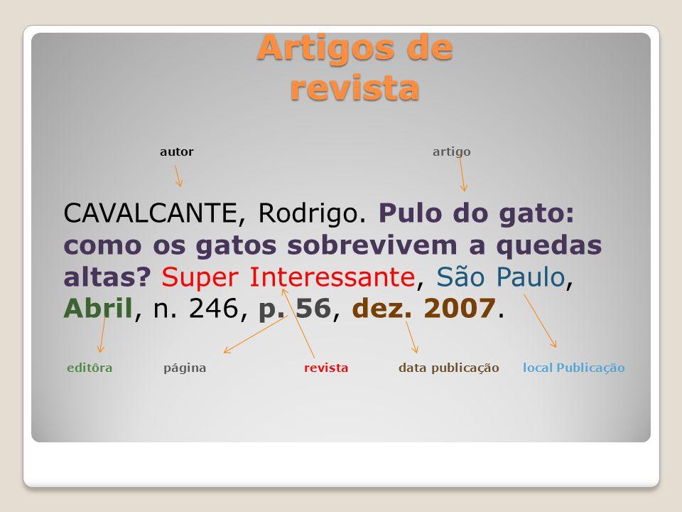 Artigos de revista Artigos de revista autor artigo CAVALCANTE, Rodrigo.
