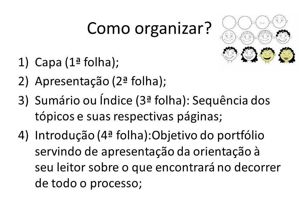 Como organizar.