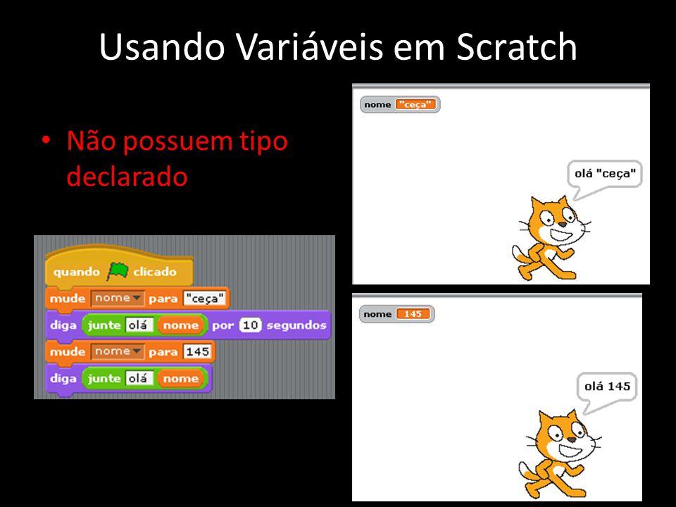 Usando Variáveis em Scratch Não possuem tipo declarado 18