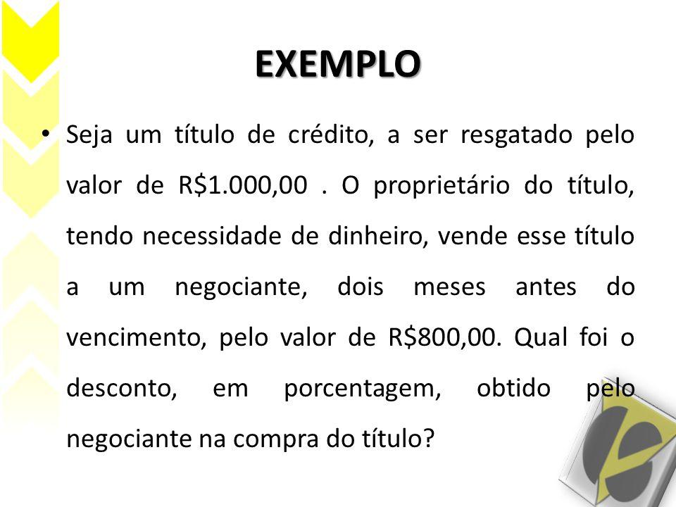 TAXA DE DESCONTO EFETIVA EXEMPLOS: 2.Um título com valor de resgate de R$10.000,00 foi descontado, em um banco, faltando dois meses para seu vencimento, à taxa de desconto racional simples de 10% a.m.